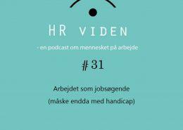 Podcast 31 Arbejdet som jobsøgende (måske med handicap)
